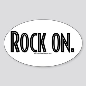 Rock On. Oval Sticker